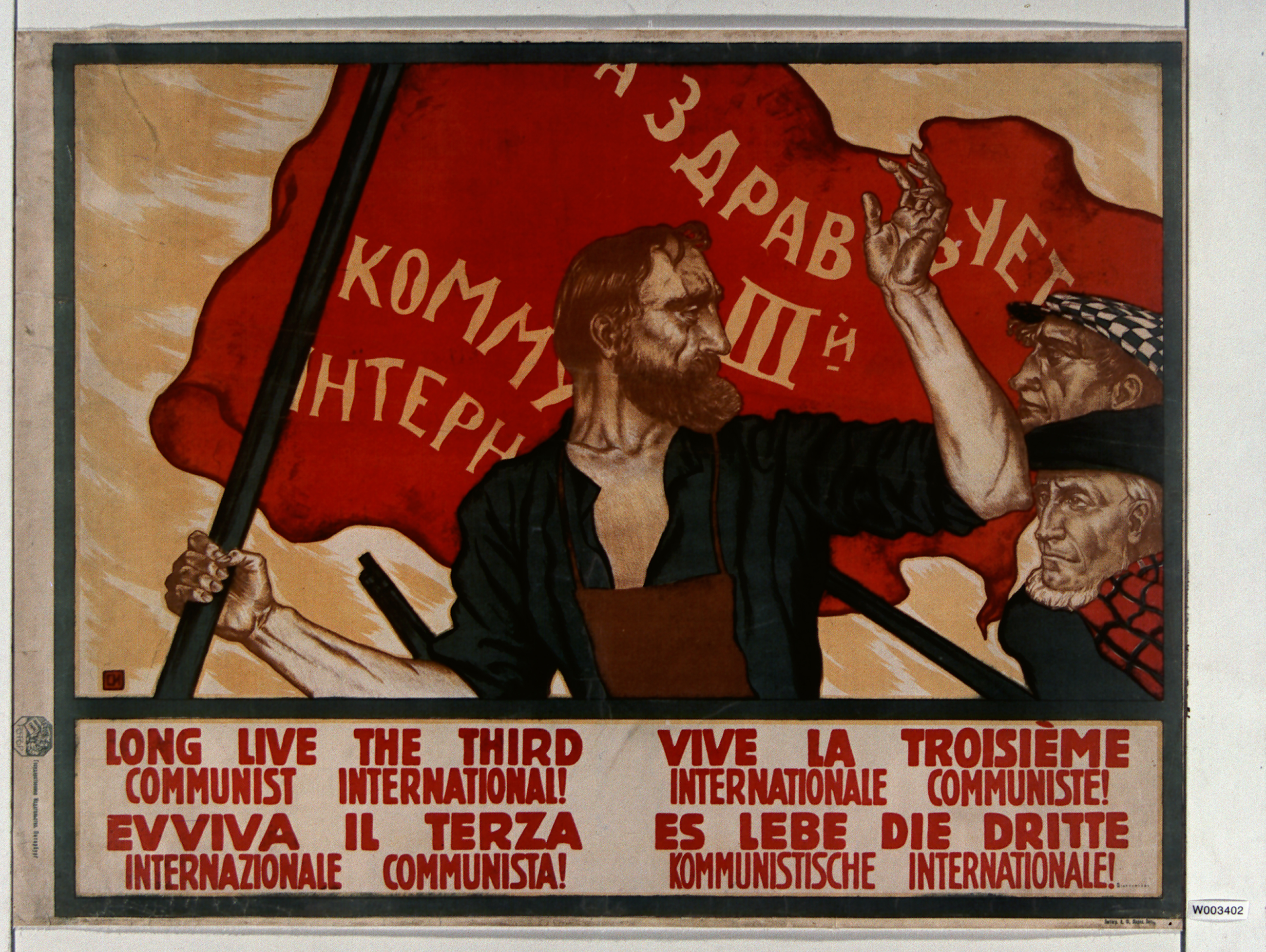 Affiche russe «Vive la 3ème internationale communiste!—Long live the third communist international!—Evviva il terza internazionale communista!—Es lebbe die dritte kommunistche internationale!», 1917—1921.