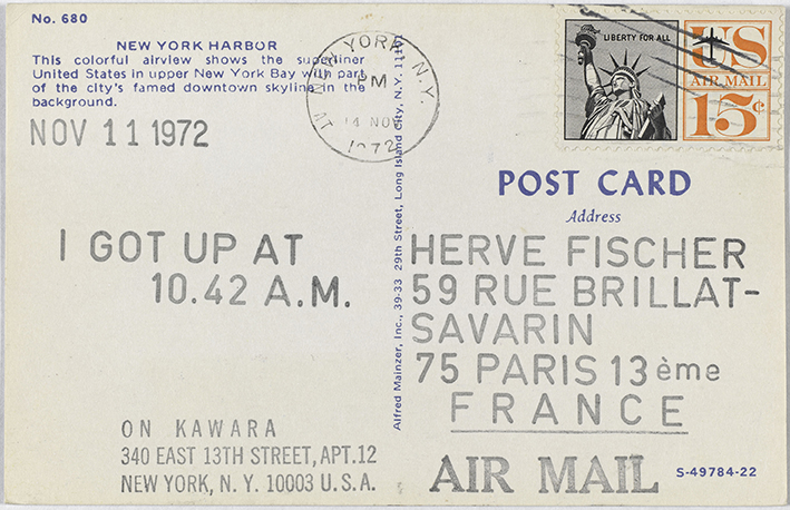 On Kawara, I Got Up, 1972. 52 cartes postales de la série I Got Up (1968-1979), datées entre le 2 novembre et le 23 décembre 1972, adressées à Hervé Fischer depuis New York et Stockholm. Centre Pompidou - Musée national d'art moderne - Centre de création industrielle, Paris © One Million Years Foundation ; photo © Centre Pompidou, MNAM-CCI, Dist. RMN-Grand Palais / Audrey Laurans