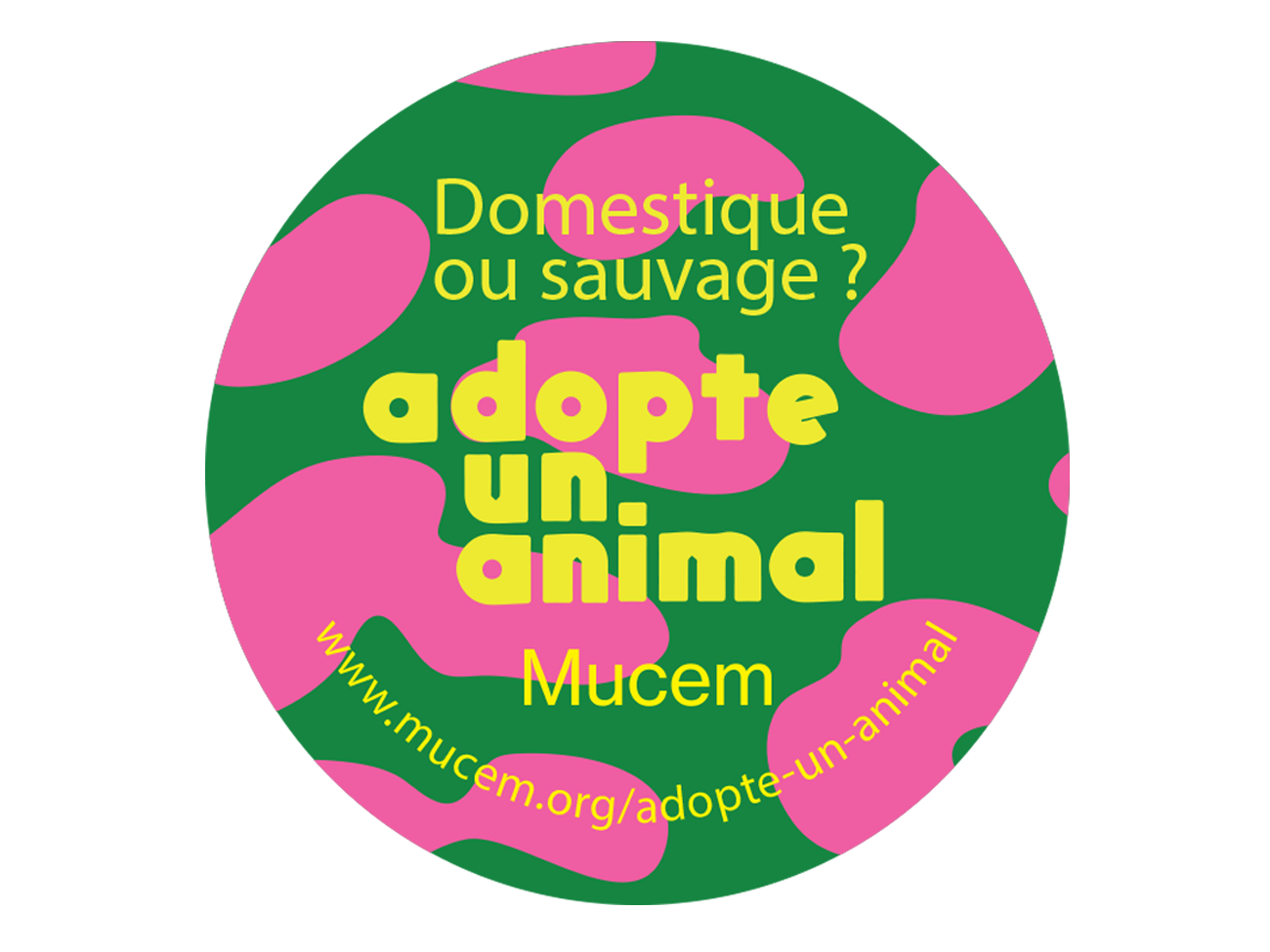 Adopte un animal, Mucem
