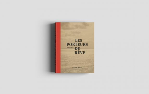 Porteurs de rêve, coédition Mucem / les éditions Textuel
