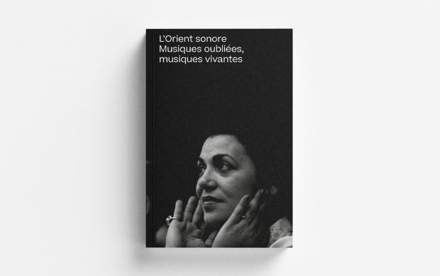 Catalogue d'exposition L'Orient sonore, éditions Mucem / Actes Sud
