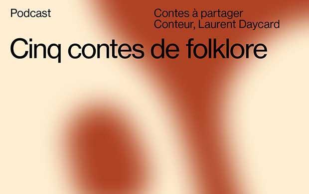Cinq contes de Folklore